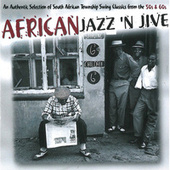 Play & Download African Jazz 'n' Jive by Various Artists | Napster