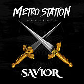 Play & Download Savior by Metro Station | Napster