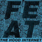 Play & Download Feat by The Hood Internet | Napster