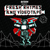 Play & Download Fresh Rhymes & Videotape by Various Artists | Napster