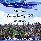 Play & Download 03-29-02 - Bar One - Squaw Valley, CA by Tea Leaf Green | Napster