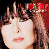 Hope & Glory by Ann Wilson