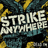 Dead FM by Strike Anywhere