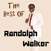 Play & Download The Best Of by Randolph Walker | Napster