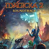 Magicka 2 (Original Game Soundtrack) by Paradox Interactive