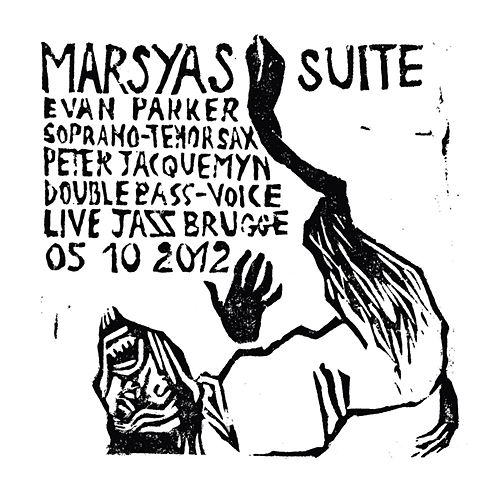Play & Download Marsyas Suite by Evan Parker | Napster