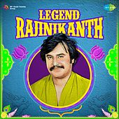 Play & Download Legend - Rajinikanth by Various Artists | Napster