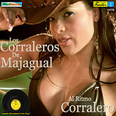 Play & Download Al Ritmo Corralero by Los Corraleros De Majagual | Napster