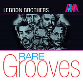 Fania Rare Grooves by The Lebron Brothers