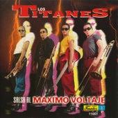 Play & Download Salsa al Maximo Voltaje by Los Titanes | Napster
