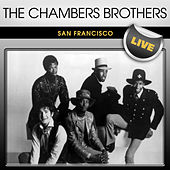 Play & Download The Chambers Brothers San Francisco Live by The Chambers Brothers | Napster