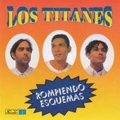 Play & Download Rompiendo Esquemas by Los Titanes | Napster