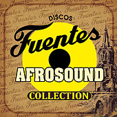 Play & Download Discos Fuentes Collection by Afrosound | Napster