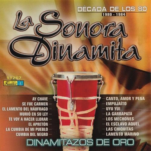 Dinamitazos de Oro - Decada de los 80s, Vol. 1 by La Sonora Dinamita