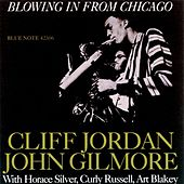Play & Download Blowing In From Chicago by Clifford Jordan | Napster