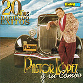 Play & Download 20 Años Haciendo Exitos by Pastor Lopez | Napster