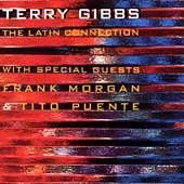 The Latin Connection by Terry Gibbs