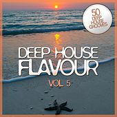 Play & Download Deep House Flavour, Vol. 5 by Various Artists | Napster