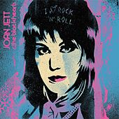 I Love Rock 'n' Roll 33 1/3 Anniversary von Joan Jett & The Blackhearts