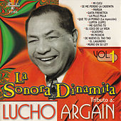 Play & Download Tributo a Lucho Argaín, Vol. 1 by La Sonora Dinamita | Napster