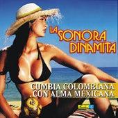 Cumbia Colombiana Con Alma Mexicana by La Sonora Dinamita