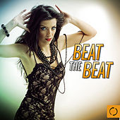 Beat the Beat by Various Artists