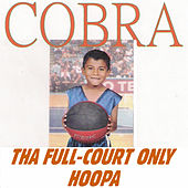 Tha Full-Court Only Hoopa by Cobra