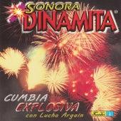 Cumbia Explosiva Con Lucho Argaín by La Sonora Dinamita
