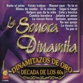 Dinamitazos de Oro - Decada de los 60s by La Sonora Dinamita