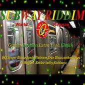 Subway Riddim (Quick Mixx Music) by Various Artists