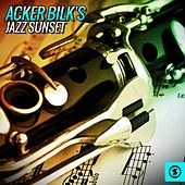 Play & Download Acker Bilk's Jazz Sunset by Acker Bilk | Napster