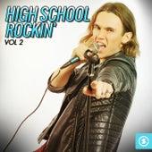 High School Rockin', Vol. 2 by Various Artists