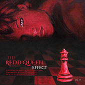 The Redd Queen Effect: A Musical Journey Of Industrial, EBM, Powernoize, & Other Dark Music by Various Artists