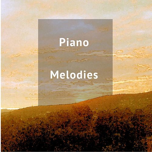 Play & Download Piano Melodies by Studying Music   Napster