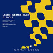London Electro-House DJ Tools by Supa Man (Kelvin Mccray)