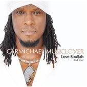 Love Souljah by Carmichael Musiclover