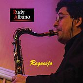 Play & Download Regocijo by Rudy Albano | Napster