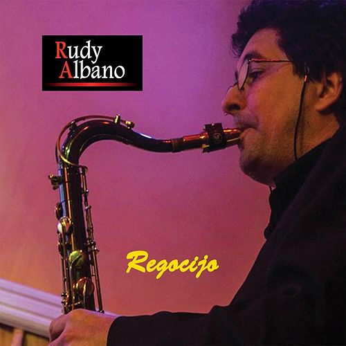 Play & Download Regocijo by Rudy Albano | Napster
