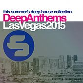Sirup Deep Anthems Las Vegas 2015 by Various Artists