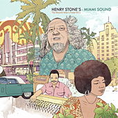 Play & Download Henry Stone's Miami Sound - The Record Man'€™s Finest 45s by Various Artists | Napster