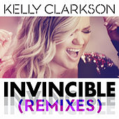Invincible (Remixes) von Kelly Clarkson