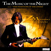 Play & Download The Music of the Night by Massimo Zuccaroli | Napster