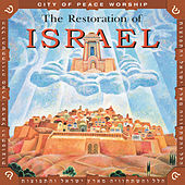 The Restoration Of Israel by Joel Chernoff