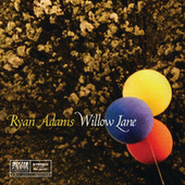 Play & Download Willow Lane by Ryan Adams | Napster