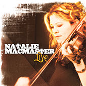 Play & Download Live by Natalie MacMaster | Napster