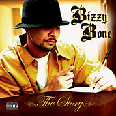 Play & Download The Story by Bizzy Bone | Napster
