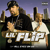 Play & Download All Eyez on Us by Lil' Flip | Napster