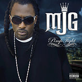 Play & Download Pimp Tight by MJG | Napster