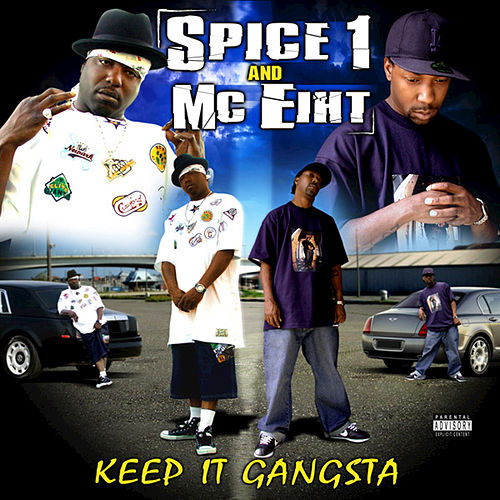 Keep It Gangsta by MC Eiht