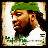 Play & Download Attitude Adjuster 2 by Pastor Troy | Napster